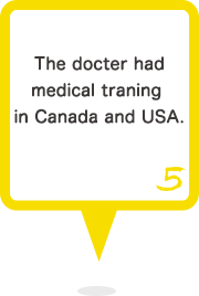 5 The docter had medical traning in Canada and USA.